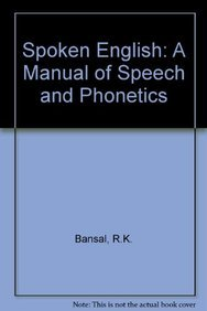 9780863115011: Spoken English: A Manual of Speech and Phonetics