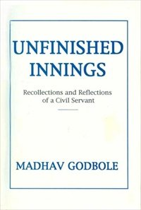 9780863116346: Unfinished Innings: Recollections and Reflections of a Civil Servant
