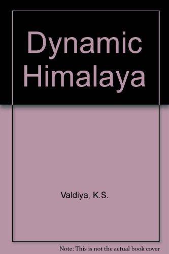 Dynamic Himalaya: K.S. Valdiya