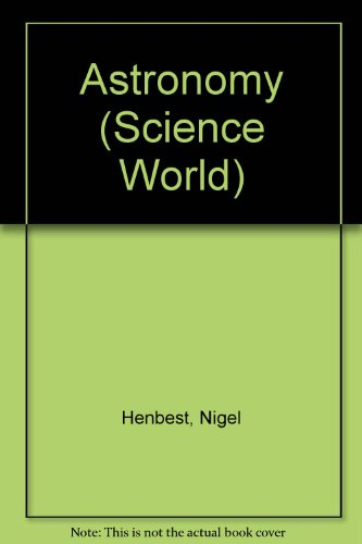9780863130281: Astronomy (Franklin Watts Science World)