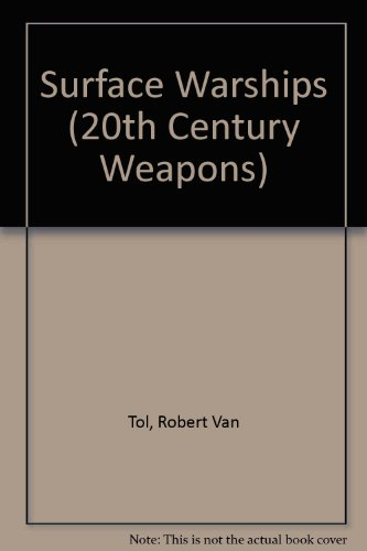 9780863131059: Surface Warships (20th Century Weapons)