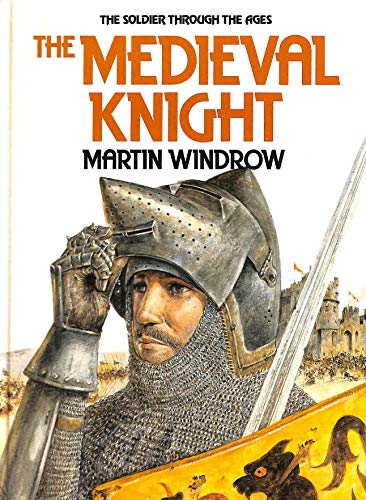 9780863131806: Medieval Knight (Soldier Through the Ages)
