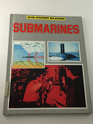 9780863132544: Submarines (20th century weapons)
