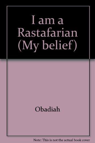 9780863132605: I am a Rastafarian (My belief)
