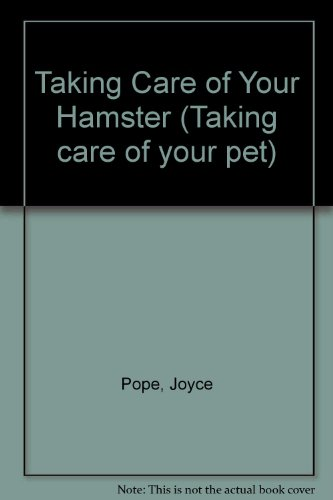 9780863133619: Taking Care of Your Hamster (Taking care of your pet)