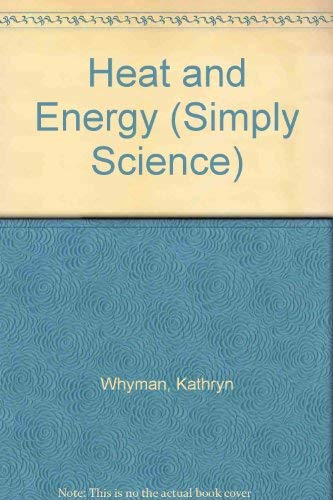 9780863133824: Heat and Energy (Simply Science)