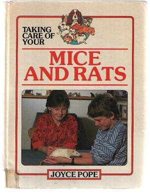 9780863134159: Taking Care of Your Pet Mice and Rats