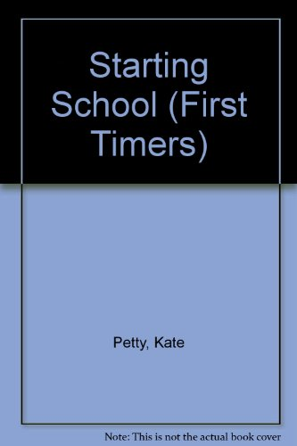 9780863135828: Starting School (First Timers)