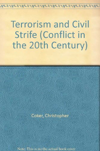9780863136078: Terrorism and Civil Strife (Conflict in the 20th Century)