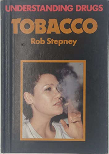 9780863136214: Tobacco (Understanding Drugs)