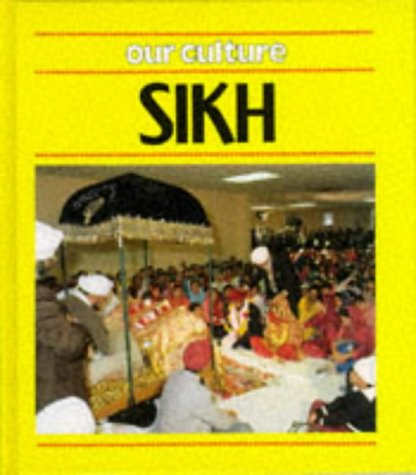 9780863136719: OUR CULTURE SIKH