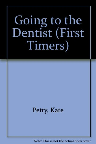9780863136764: Going to the Dentist (First Timers)