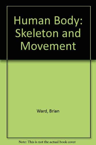 9780863137075: HUMAN BODY SKELETON AND MOVEMENT