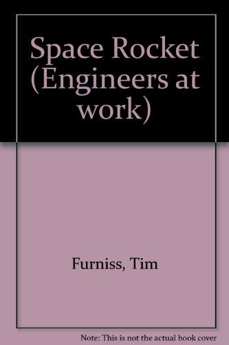 Space Rocket (Engineers at work): Furniss, Tim