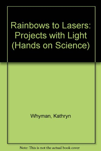 9780863139321: Rainbows to Lasers: Projects with Light (Hands on Science)