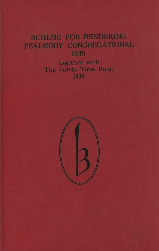 9780863140327: Scheme for Rendering Psalmody Congregational (1835): Together with the Sol-fa Tune Book (1839): WITH Sol-fa Tune Book (1839) (Classic Texts in Music Education)