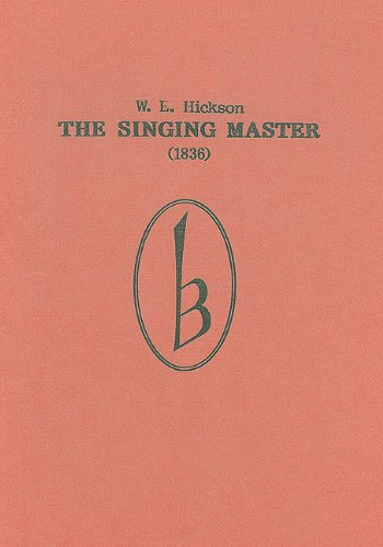 9780863140402: The Singing Master (1836) (Classic Texts in Music Education)