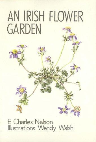 Irish Flower Garden (Series five) (0863140947) by E. Charles Nelson