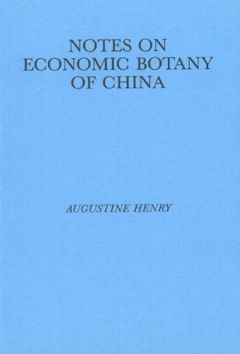 9780863141010: Notes on the Economic Botany of China