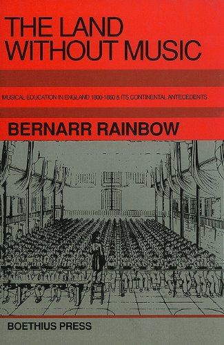 The Land without Music: Musical Education in: Rainbow, Bernarr