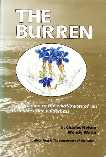9780863142147: The Burren: Companion to the Wild Flowers of an Irish Limestone Wilderness (Natural history from Boethius Press)
