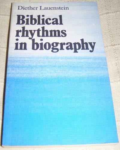 Biblical Rhythms in Biography: Lauenstein, Diether