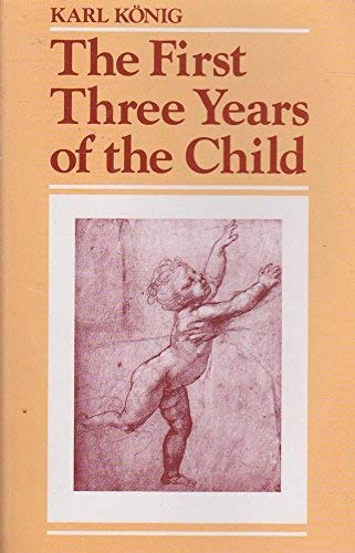 9780863150111: The First Three Years of the Child