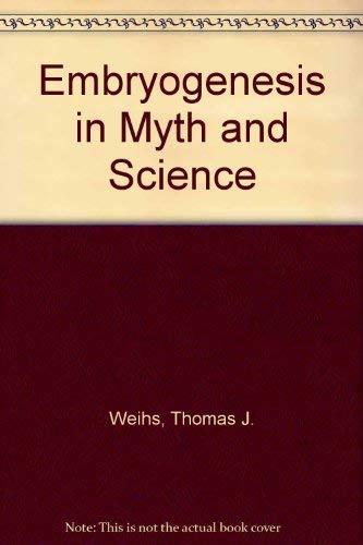 9780863150401: Embryogenesis in Myth & Science