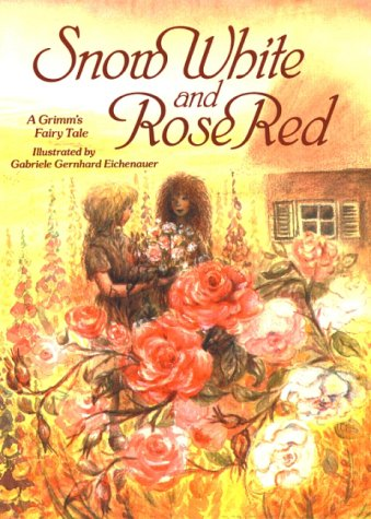 Snow White and Rose Red: A Grimm's: Brothers Grimm
