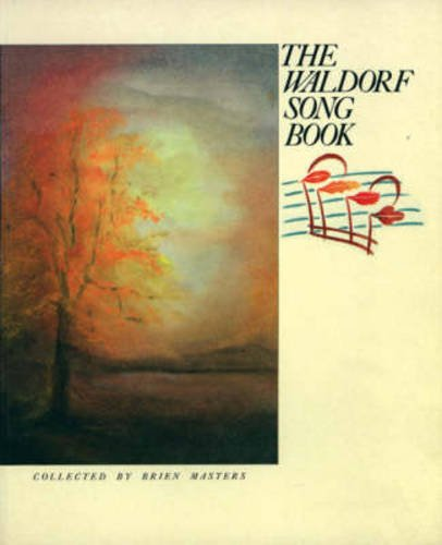 9780863150593: Waldorf Song Book