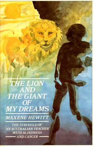 9780863150623: The Lion and the Giant of My Dreams: An Autobiography