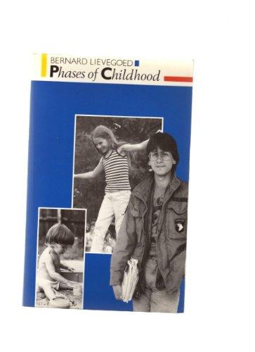 Phases of Childhood: Lievegoed, Bernard
