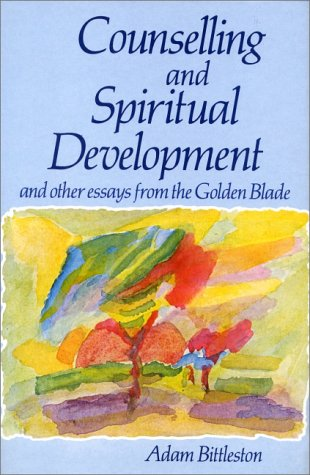 9780863150746: Counselling & Spiritual Development:: And Other Essays from the Golden Blade