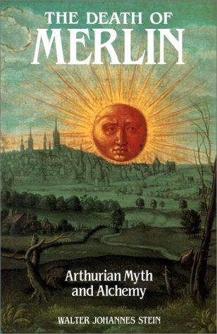 9780863150814: Death of Merlin: Arthurian Myth and Alchemy