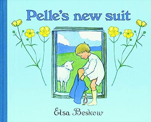 Pelle's New Suit (0863150926) by Elsa Beskow