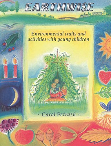 9780863151583: Earthwise: Environmental Crafts and Activities with Young Children
