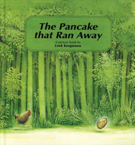 The Pancake That Ran Away: A Picture: Koopmans, Loek; Lawson,