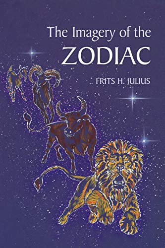 9780863151774: The Imagery of the Zodiac