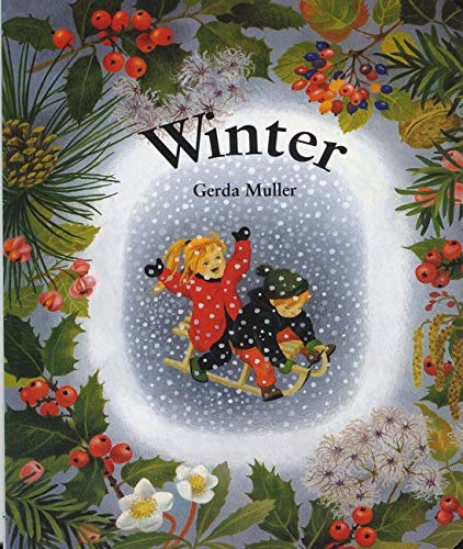 Winter Board Book: Gerda Muller; Illustrator-Gerda Muller