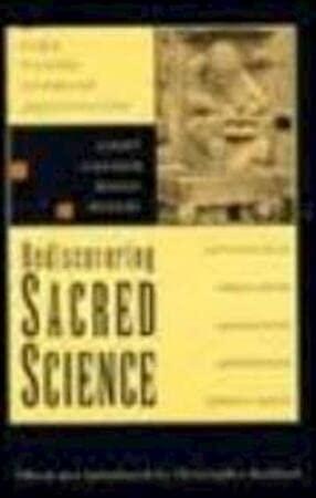 Rediscovering Sacred Science: Bamford, Christopher, Keith