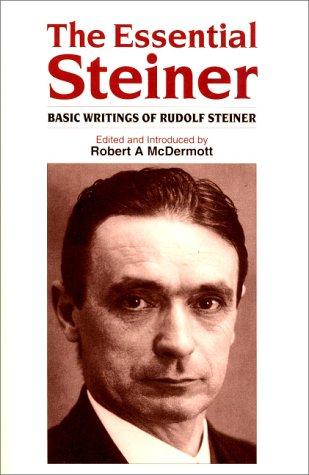 9780863152252: The Essential Steiner: Basic Writings of Rudolf Steiner