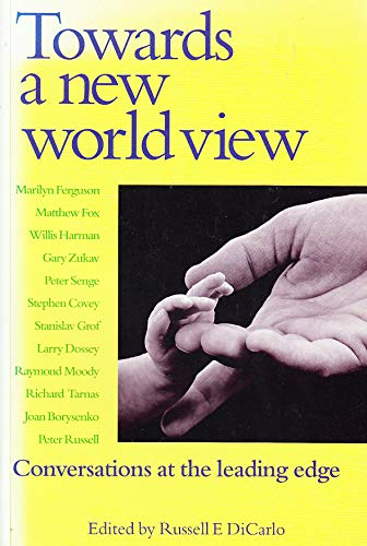 9780863152405: Towards a New World View: Conversations at the Leading Edge