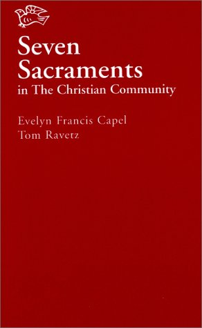 9780863152894: Seven Sacraments in the Christian Community