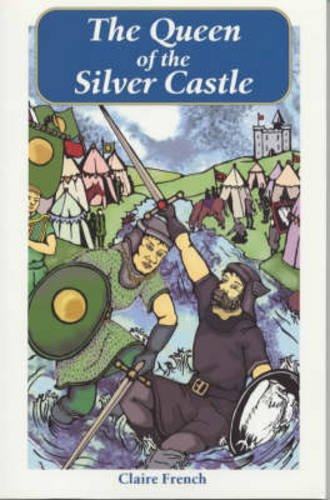 Wueen of the Silver Castle: Claire French