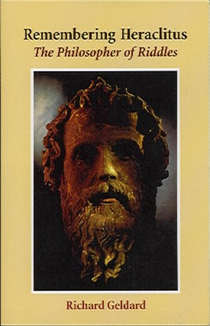 9780863153242: Remembering Heraclitus: The Philosopher of Riddles