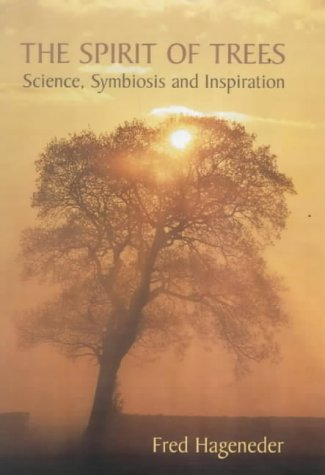9780863153266: The Spirit of Trees: Science, Symbiosis and Inspiration