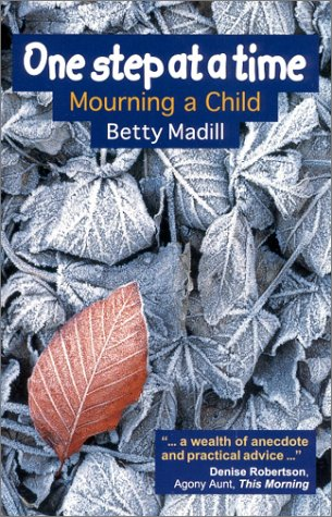 9780863153389: One Step at a Time: Mourning a Child