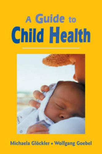9780863153907: A Guide to Child Health