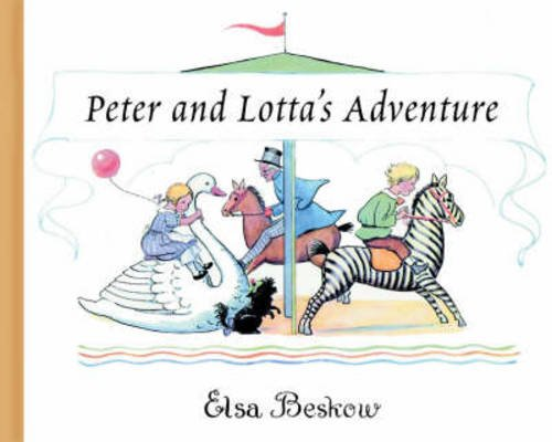 Peter and Lotta's Adventure (0863153984) by Beskow, Elsa Maartman