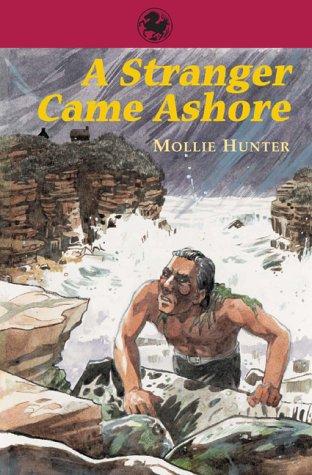 9780863154027: A Stranger Came Ashore (Kelpies)
